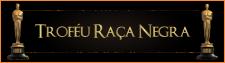 TROFÉU RAÇA NEGRA 2017